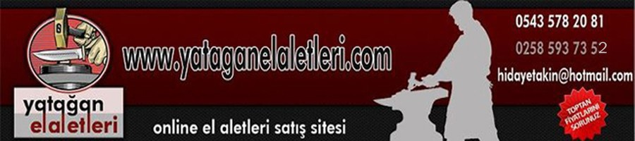 Yatağan El Aletleri Online Satış